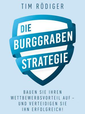 Durch Burggraben-Strategie zum Wettbewerbsvorteil
