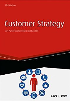 Customer Strategy von Phil Winters