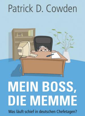 Mein Boss, die Memme