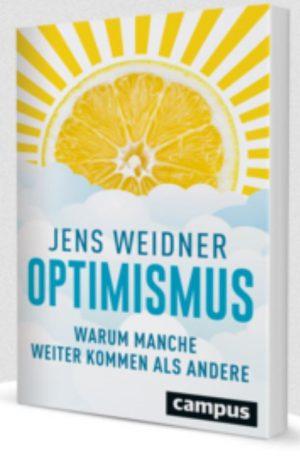 Optimisten – Warum manche weiter kommen als andere