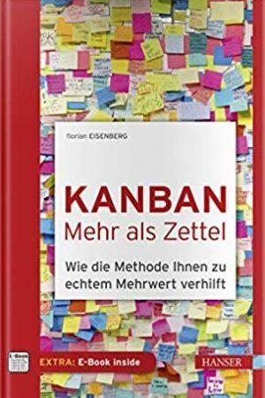 Work-Flow mit Zetteln visualisieren – und mehr: Kanban