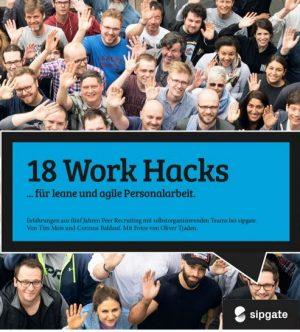 18 Work Hacks …für leane und agile Personalarbeit