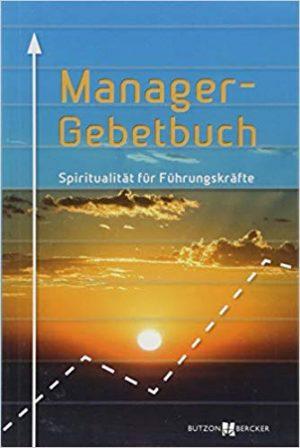 Spiritualität für Führungskräfte