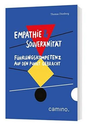 Empathie & Souveränität: Führungskompetenz auf den Punkt gebracht