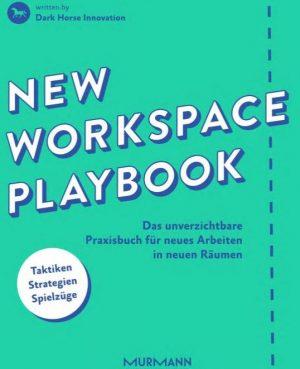 Räume für New Work konkret gestalten – gewusst wie!