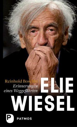 Eine sehr persönliche Sicht auf Elie Wiesel