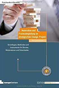 Moderation und Prozessbegleitung im strategischem Change-Projekt
